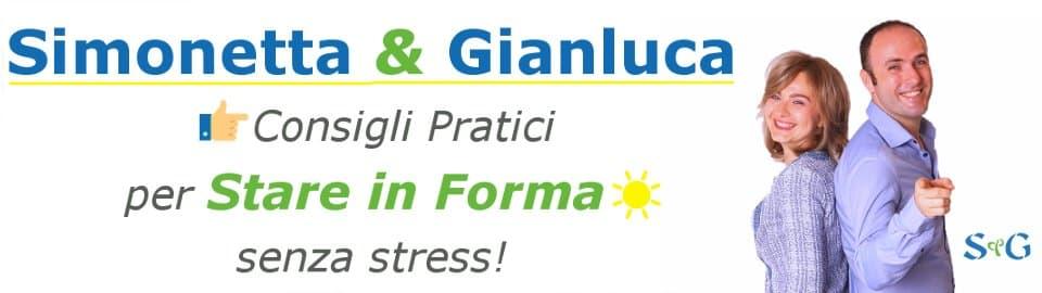 Simonetta&Gianluca – Stare in Forma senza stress!