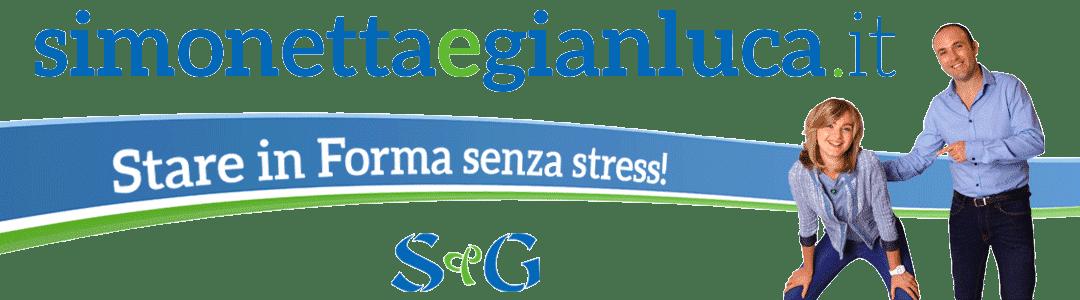 Simonetta e Gianluca – Stare in Forma senza stress!