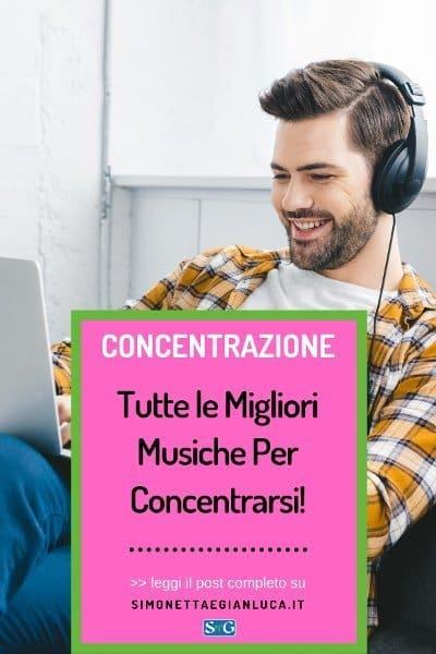 musiche per concentrarsi